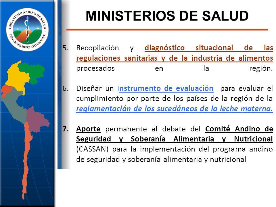 5.Recopilación y diagnóstico situacional de las regulaciones sanitarias y de la industria de alimentos procesados en la región. 6.Diseñar un instrumen