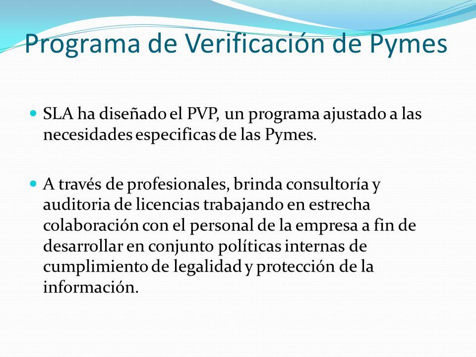 Programa de Verificación de Pymes SLA ha diseñado el PVP, un programa ajustado a las necesidades especificas de las Pymes. A través de profesionales,