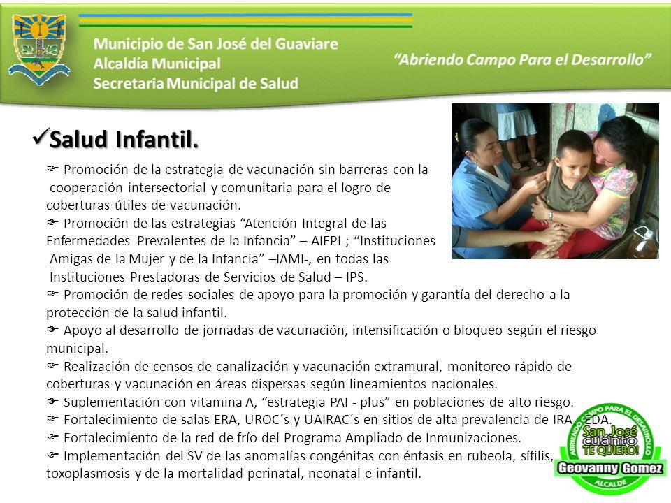 Salud Infantil. Salud Infantil. Promoción de la estrategia de vacunación sin barreras con la cooperación intersectorial y comunitaria para el logro de