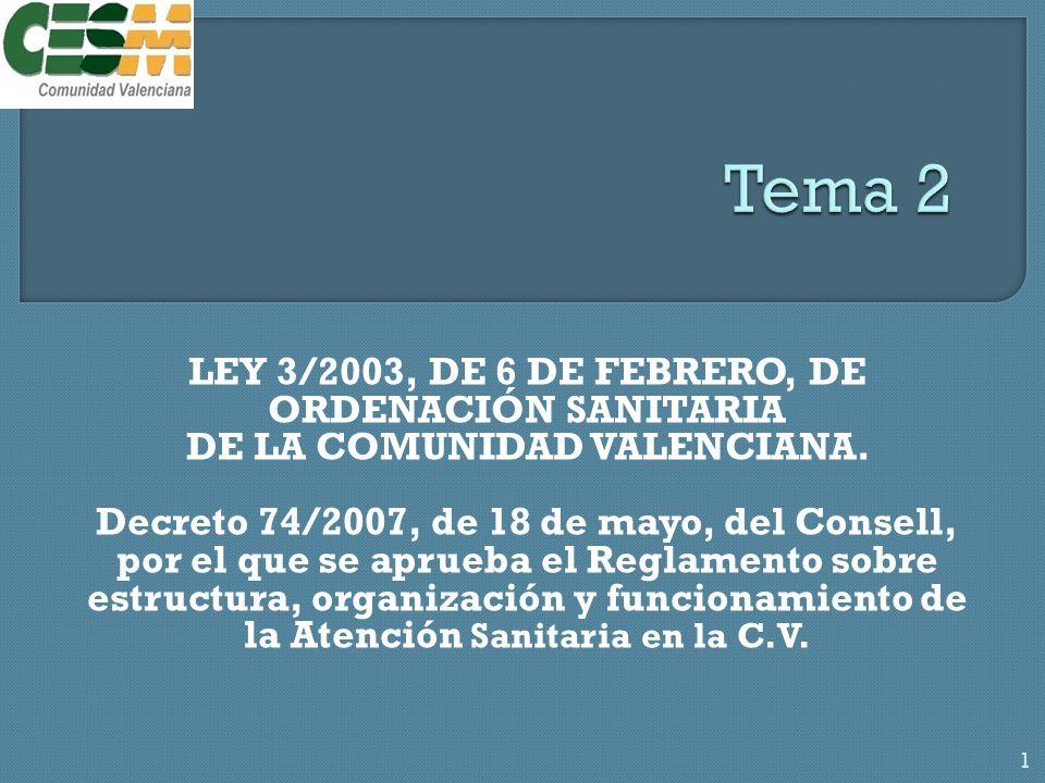 LEY 3/2003, DE 6 DE FEBRERO, DE ORDENACIÓN SANITARIA DE LA COMUNIDAD VALENCIANA.
