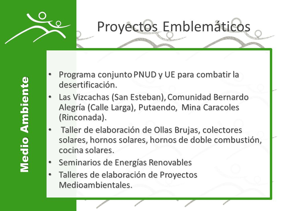 Proyectos Emblemáticos Programa conjunto PNUD y UE para combatir la desertificación.
