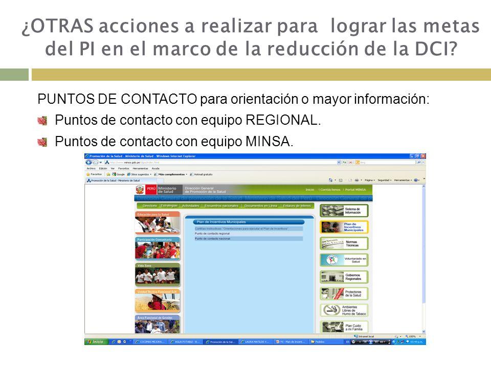 PUNTOS DE CONTACTO para orientación o mayor información: Puntos de contacto con equipo REGIONAL.
