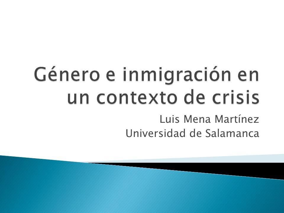 Luis Mena Martínez Universidad de Salamanca