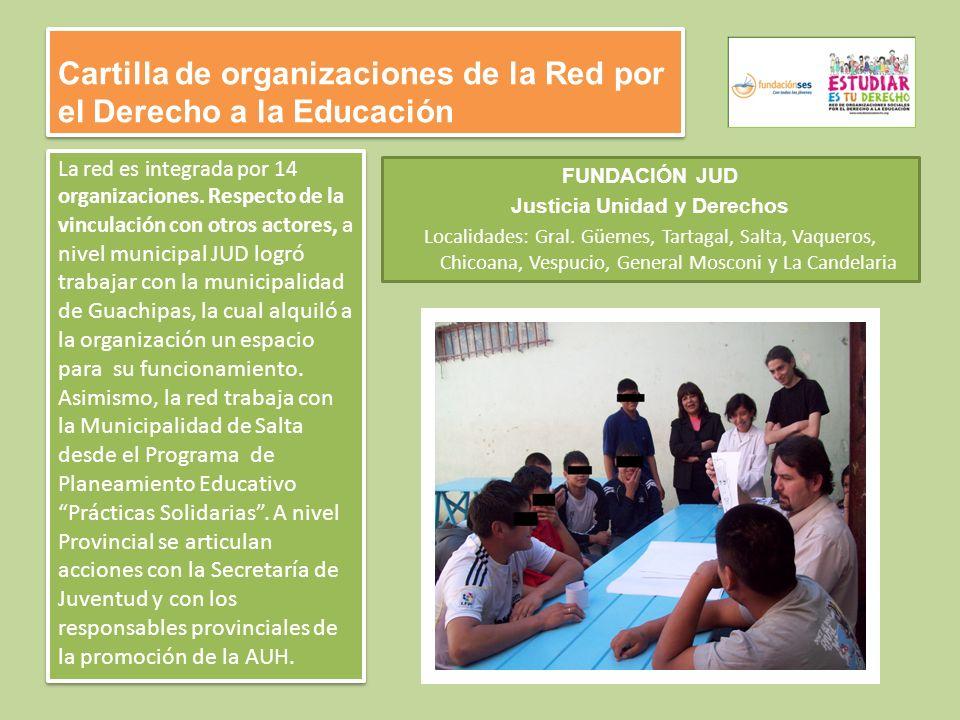 Cartilla de organizaciones de la Red por el Derecho a la Educación La red es integrada por 14 organizaciones.