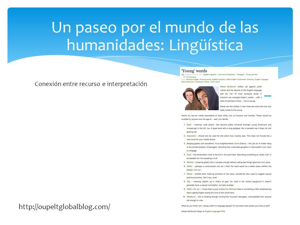 Un paseo por el mundo de las humanidades: Lingüística Conexión entre recurso e interpretación http://oupeltglobalblog.com/