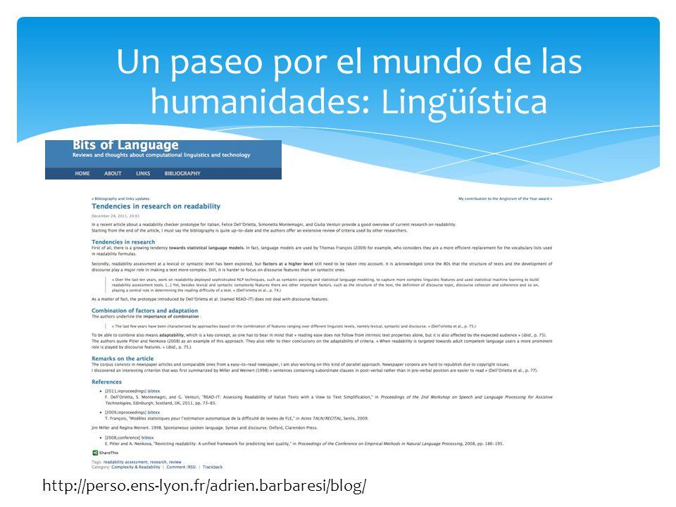Un paseo por el mundo de las humanidades: Lingüística http://perso.ens-lyon.fr/adrien.barbaresi/blog/