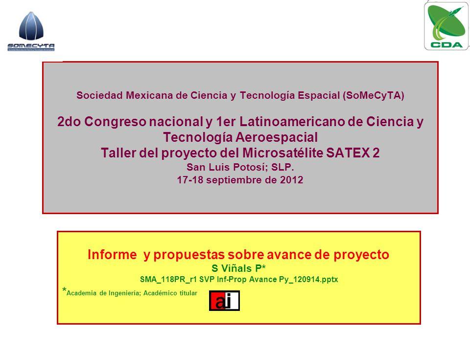 Sociedad Mexicana de Ciencia y Tecnología Espacial (SoMeCyTA) 2do Congreso nacional y 1er Latinoamericano de Ciencia y Tecnología Aeroespacial Taller