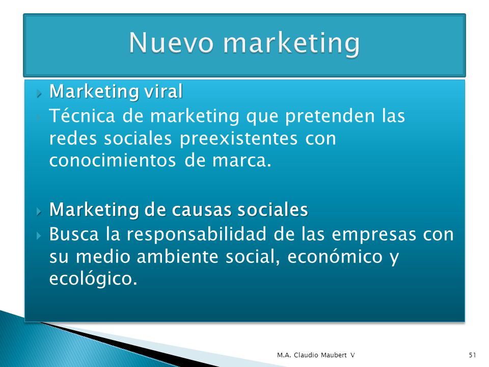 Marketing viral Marketing viral Técnica de marketing que pretenden las redes sociales preexistentes con conocimientos de marca. Marketing de causas so