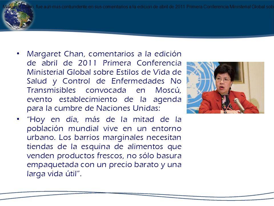 Margaret Chan, comentarios a la edición de abril de 2011 Primera Conferencia Ministerial Global sobre Estilos de Vida de Salud y Control de Enfermedad