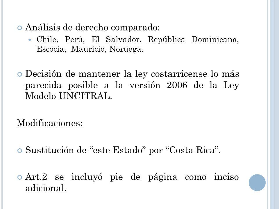 Análisis de derecho comparado: Chile, Perú, El Salvador, República Dominicana, Escocia, Mauricio, Noruega. Decisión de mantener la ley costarricense l