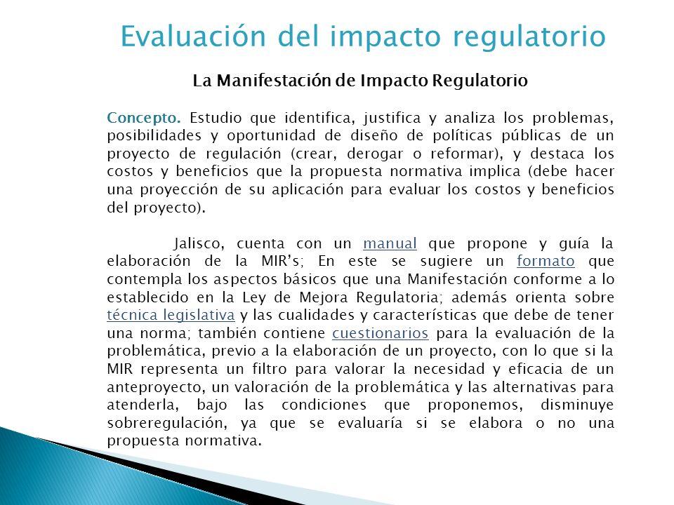 Evaluación del impacto regulatorio La Manifestación de Impacto Regulatorio Concepto.