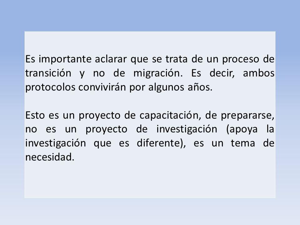 Es importante aclarar que se trata de un proceso de transición y no de migración.