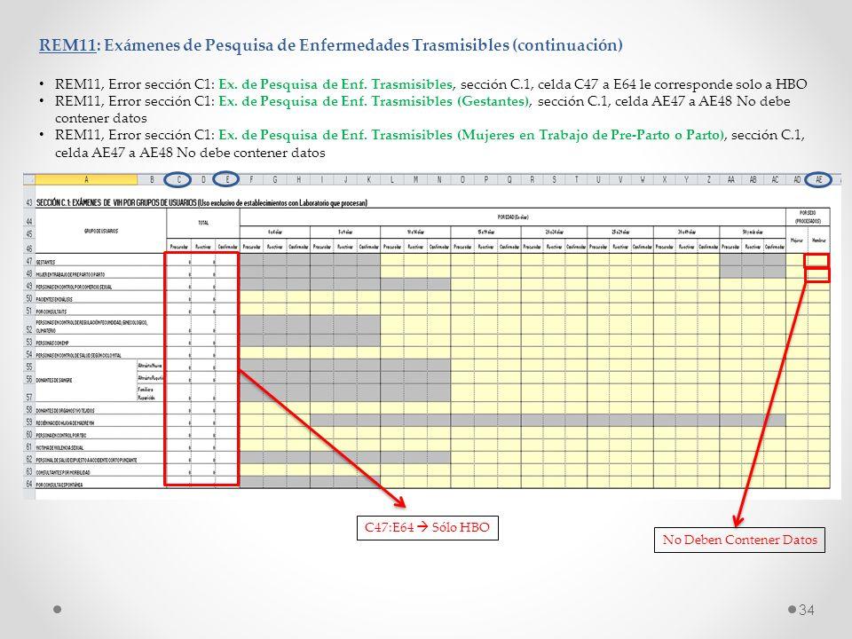 REM11: Exámenes de Pesquisa de Enfermedades Trasmisibles (continuación) REM11, Error sección C1: Ex. de Pesquisa de Enf. Trasmisibles, sección C.1, ce