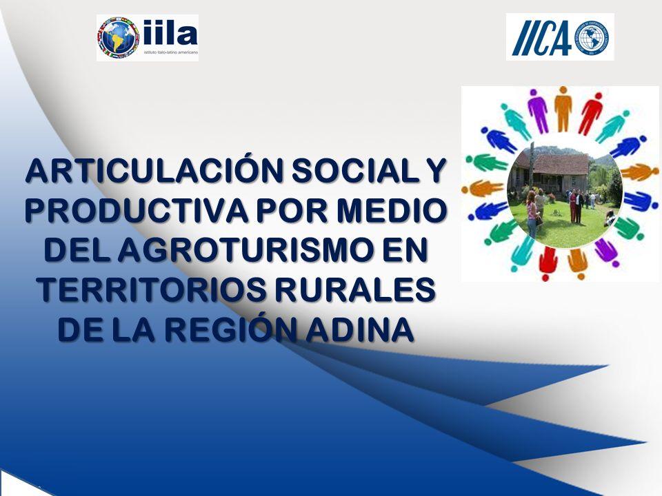 ARTICULACIÓN SOCIAL Y PRODUCTIVA POR MEDIO DEL AGROTURISMO EN TERRITORIOS RURALES DE LA REGIÓN ADINA
