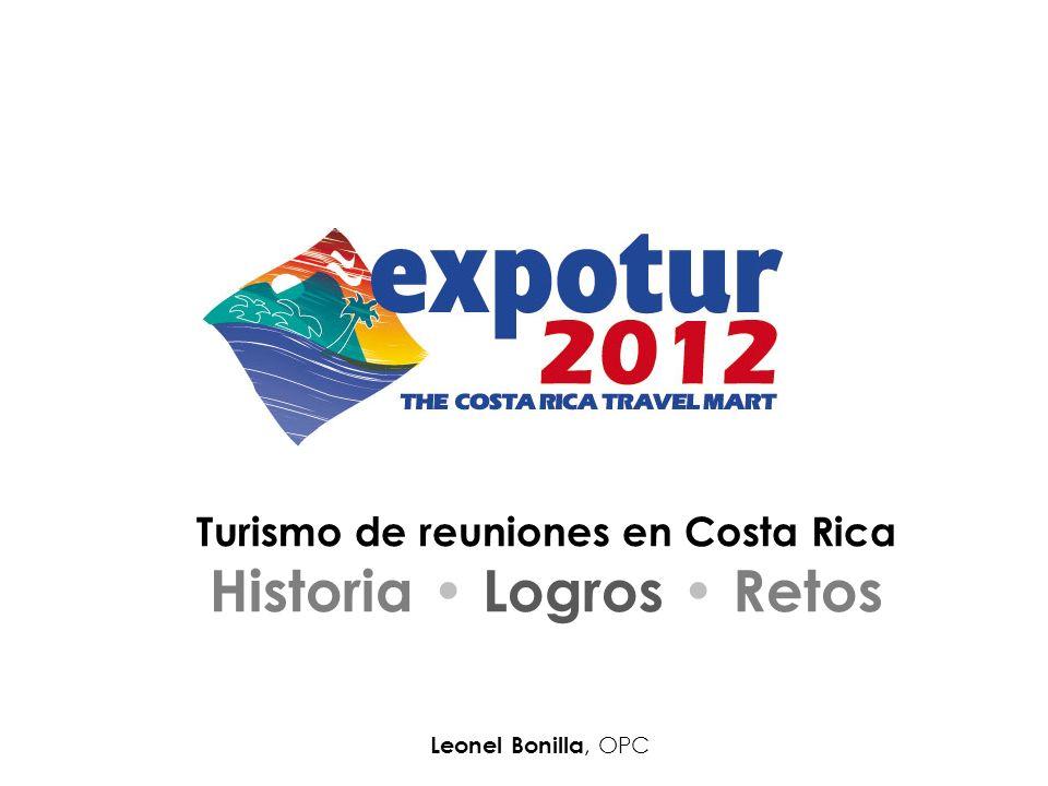 Turismo de reuniones en Costa Rica Historia Logros Retos Leonel Bonilla, OPC