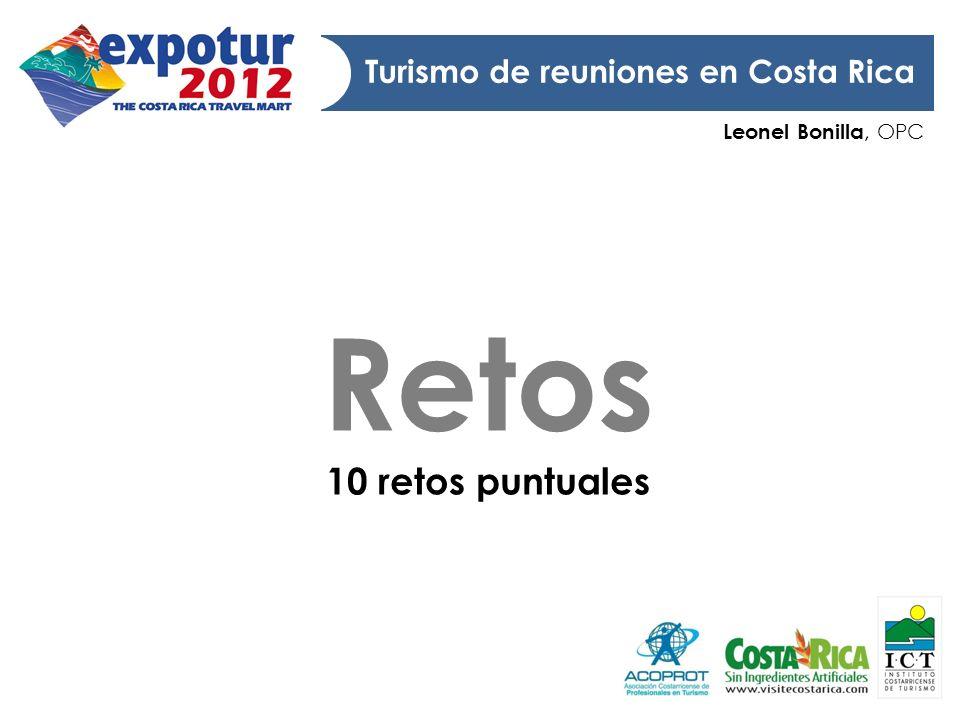 Leonel Bonilla, OPC Turismo de reuniones en Costa Rica Retos 10 retos puntuales