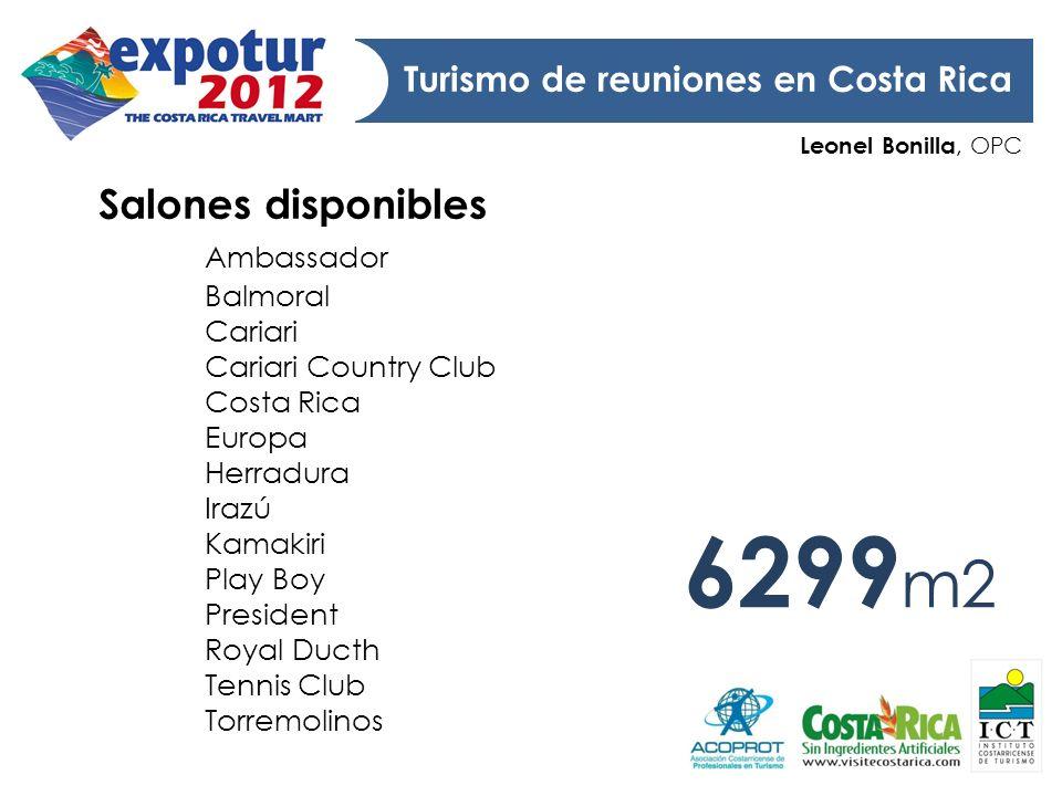 Leonel Bonilla, OPC Turismo de reuniones en Costa Rica Salones disponibles Ambassador Balmoral Cariari Cariari Country Club Costa Rica Europa Herradur
