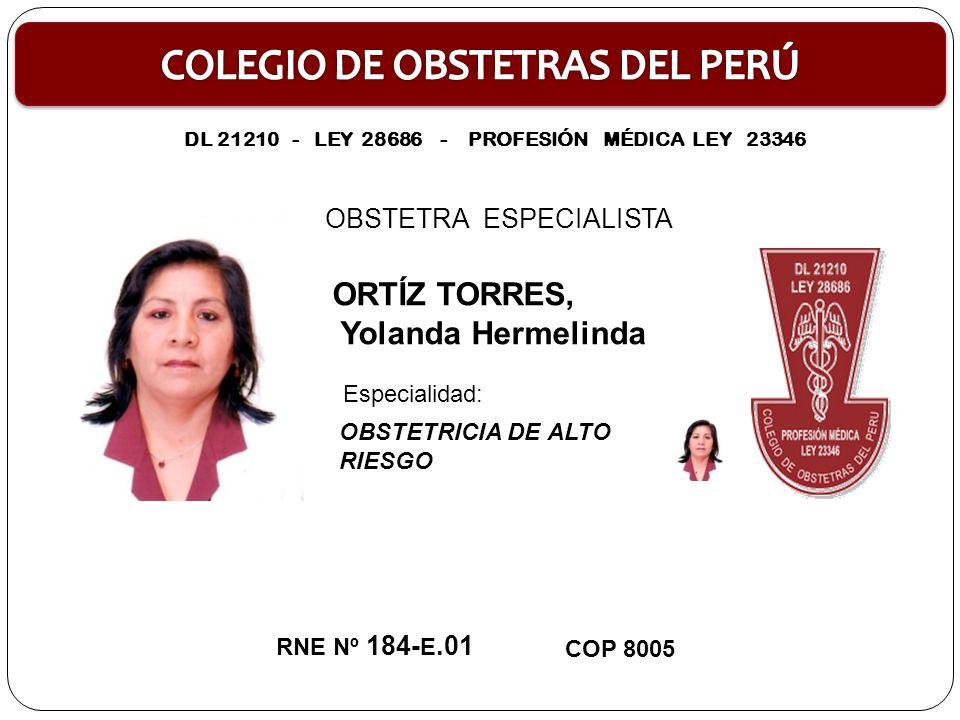 OBSTETRA ESPECIALISTA BARRÓN ROBLES, Ana Lucía MONITOREO FETAL RNE Nº 185- E.02 COP 21350 Especialidad DL 21210 - LEY 28686 - PROFESIÓN MÉDICA LEY 23346