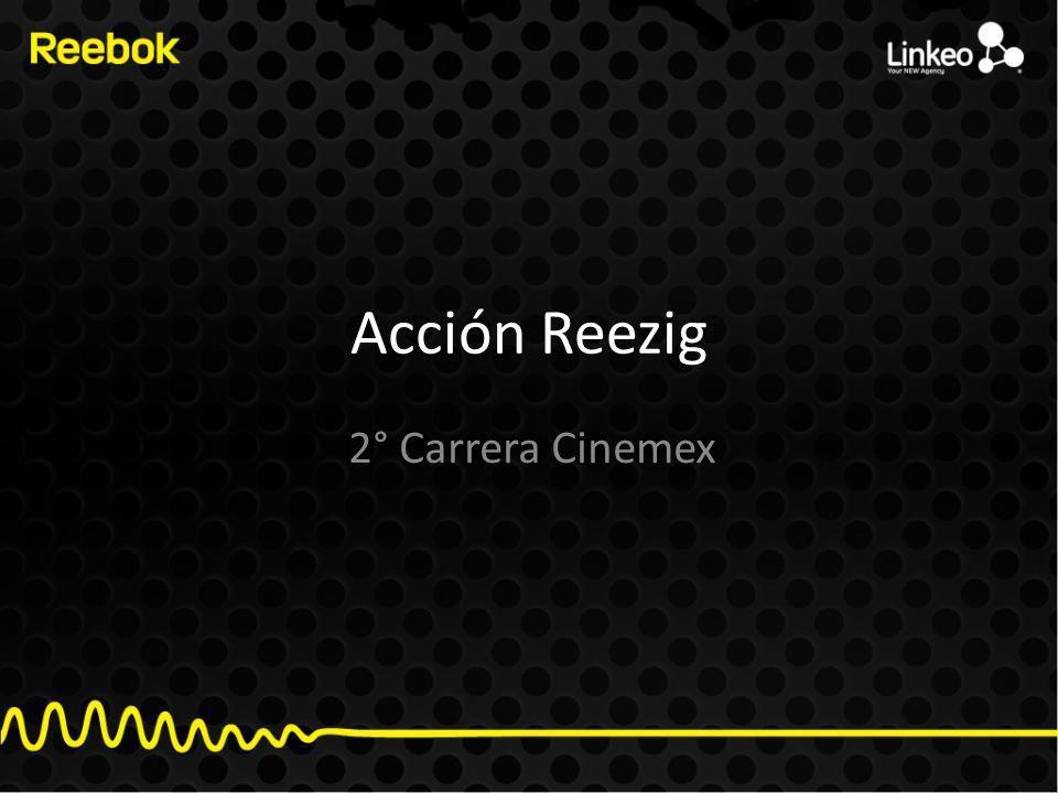 Acción Reezig 2° Carrera Cinemex