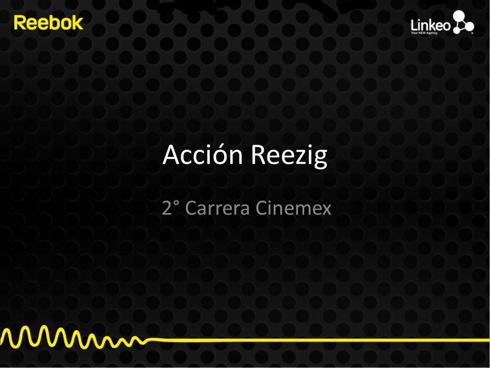 Acción Reezig 2° Carrera Cinemex