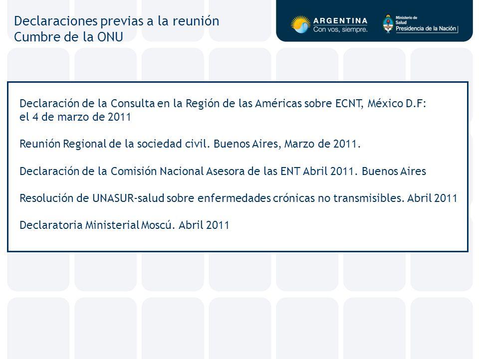 Declaraciones previas a la reunión Cumbre de la ONU Declaración de la Consulta en la Región de las Américas sobre ECNT, México D.F: el 4 de marzo de 2