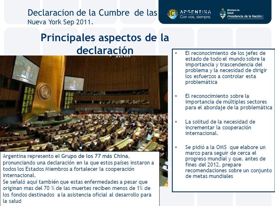 Principales aspectos de la declaración El reconocimiento de los jefes de estado de todo el mundo sobre la importancia y trascendencia del problema y l