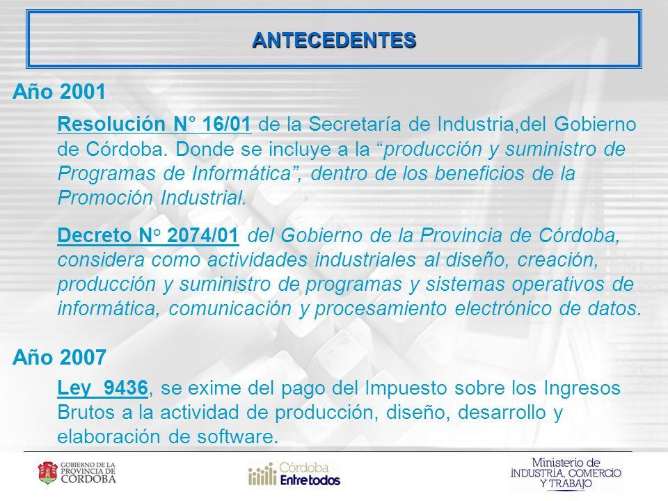 Año 2001 Resolución N° 16/01 de la Secretaría de Industria,del Gobierno de Córdoba.