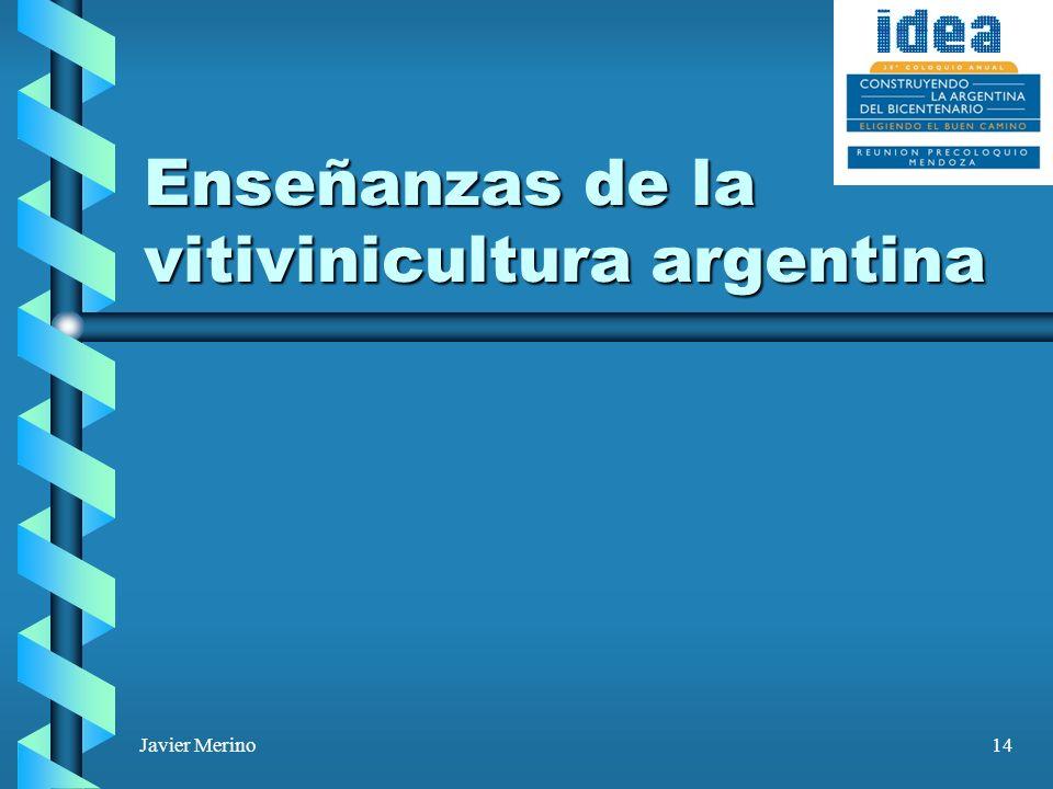 Javier Merino14 Enseñanzas de la vitivinicultura argentina