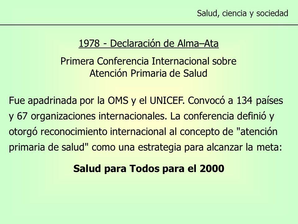 Fue apadrinada por la OMS y el UNICEF. Convocó a 134 países y 67 organizaciones internacionales.