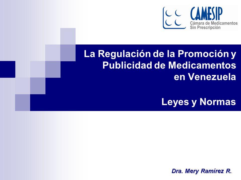 La Regulación de la Promoción y Publicidad de Medicamentos en Venezuela Leyes y Normas Dra.