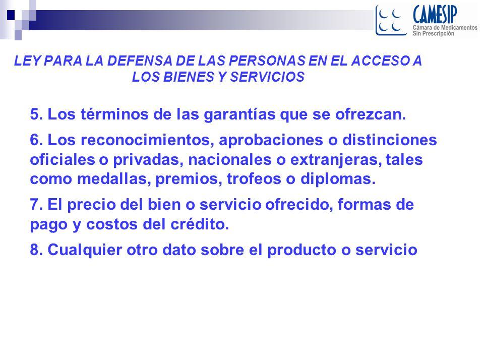 LEY PARA LA DEFENSA DE LAS PERSONAS EN EL ACCESO A LOS BIENES Y SERVICIOS 5.