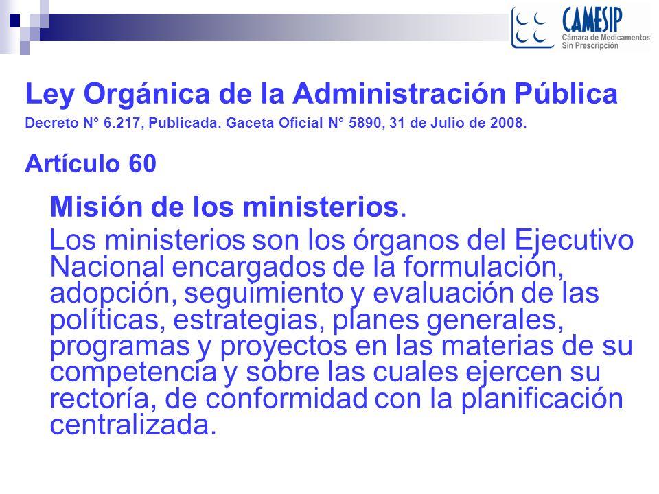 Ley Orgánica de la Administración Pública Decreto N° 6.217, Publicada.