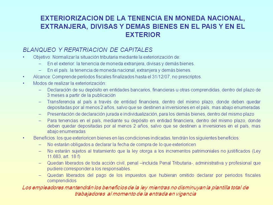 EXTERIORIZACION DE LA TENENCIA EN MONEDA NACIONAL, EXTRANJERA, DIVISAS Y DEMAS BIENES EN EL PAIS Y EN EL EXTERIOR CONTINUACION Alícuota del impuesto especial que se crea: –Bienes radicados en el exterior y tenencia extranjera y divisas en el exterior, que no se transfiera al país: 8 % –Bienes radicados en el país y tenencia de moneda local o extranjera a la que no se le de destino especial establecido más abajo: 6 % –Moneda nacional o extranjera o divisas, en el país o en el exterior, que se destine a la suscripción de títulos públicos: 3 % (si se transfiere antes de los 24 meses, 5 %) –Moneda nacional o extranjera o divisas, en el país o en el exterior, de personas físicas, que se destine a compra en el país de viviendas nuevas: 1 % –Moneda nacional o extranjera o divisas, en el país o en el exterior, que se destinen a la construcción de nuevos inmuebles, finalización de obras en curso, financiamiento de obras de infraestructura, inversiones inmobiliarias, agro-ganaderas o industriales en el pais: 1 % (la reglamentación puede fijar un plazo por el que no se puedan transferir).