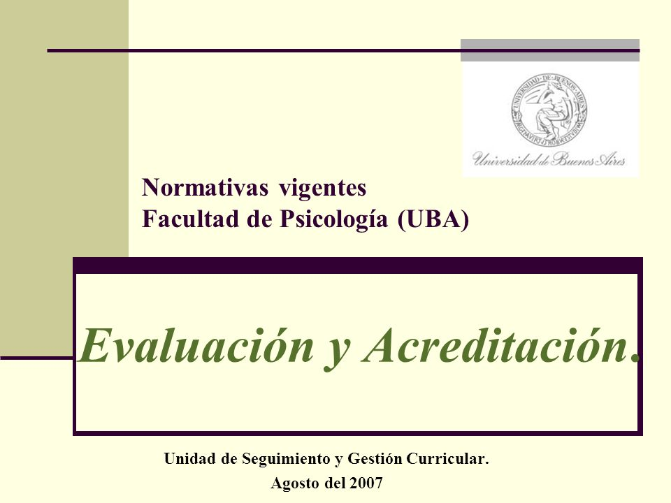 Evaluación y Acreditación.Unidad de Seguimiento y Gestión Curricular.