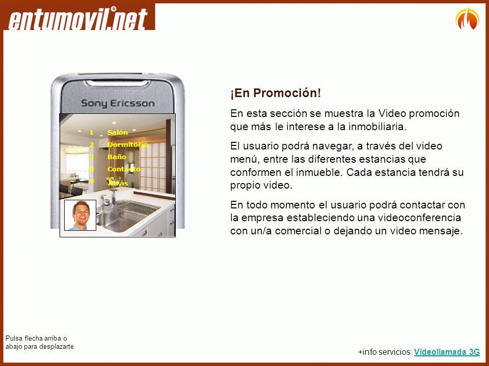 ¡En Promoción. En esta sección se muestra la Video promoción que más le interese a la inmobiliaria.