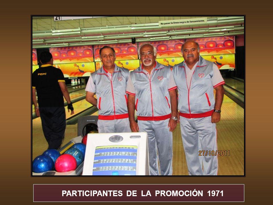 PARTICIPANTES DE LA PROMOCIÓN 197O