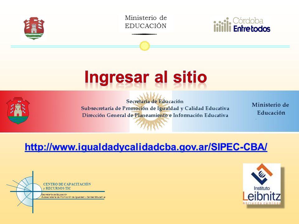 Ministerio de EDUCACIÓN Secretaría de Educación Subsecretaría de Promoción de Igualdad y Calidad Educativa CENTRO DE CAPACITACIÓN y RECURSOS TIC 1.Descargar el archivo: validación de webgrafias.doc http://webgrafias.wikispaces.com/Eje+N%C2%BA+2 2.