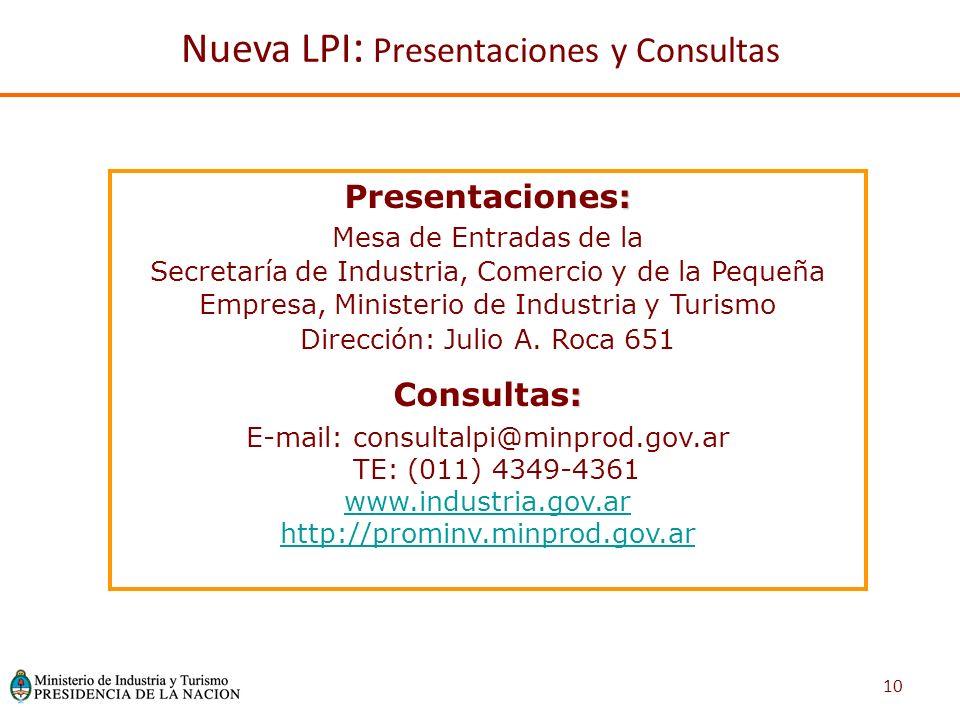10 : Presentaciones: Mesa de Entradas de la Secretaría de Industria, Comercio y de la Pequeña Empresa, Ministerio de Industria y Turismo Dirección: Julio A.