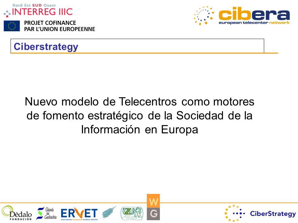 Ciberstrategy Nuevo modelo de Telecentros como motores de fomento estratégico de la Sociedad de la Información en Europa