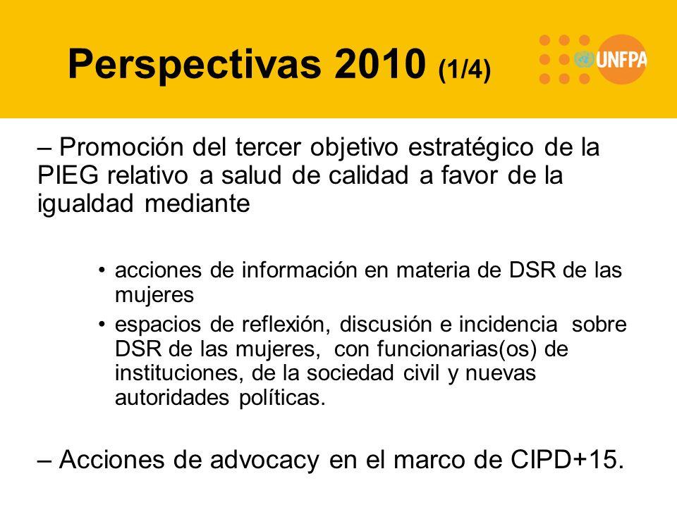 Perspectivas 2010 (1/4) – Promoción del tercer objetivo estratégico de la PIEG relativo a salud de calidad a favor de la igualdad mediante acciones de