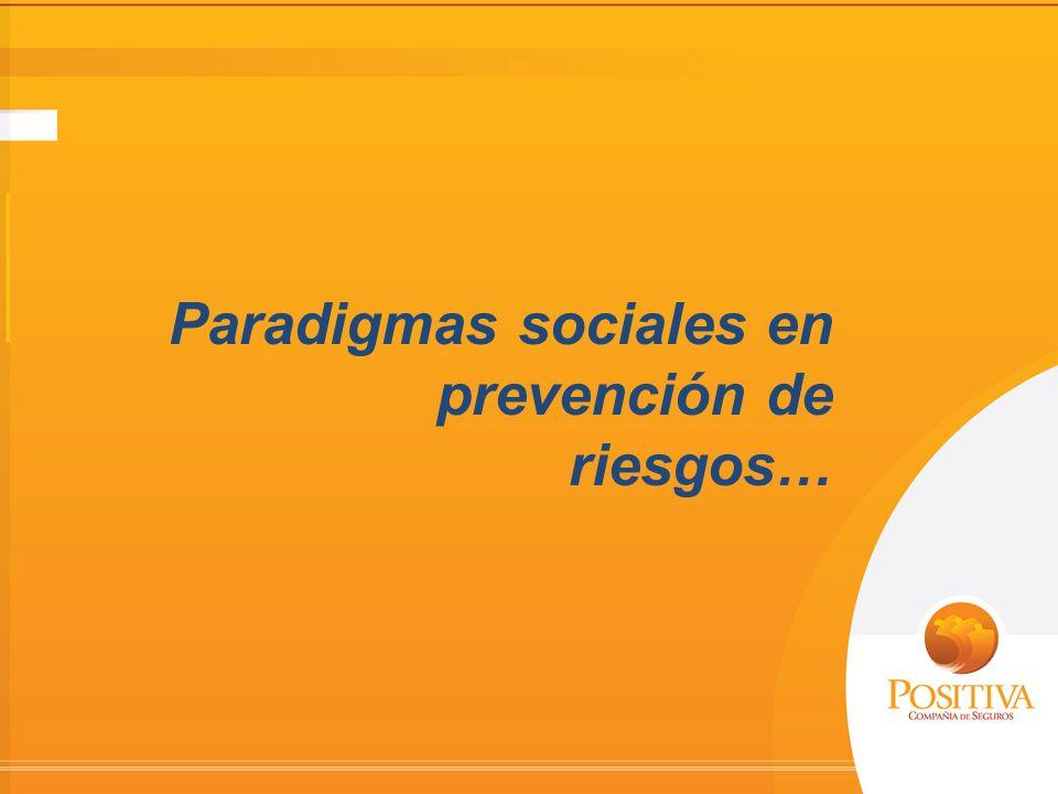 PARADIGMAS DE LA PREVENCIÓN Visión integral de la prevención La prevención enfocada en la fuente y en el medio La prevención enfocada en el Ser Humano Mediados Del Siglo XX Finales del Siglo XX Siglo XXI Paradigmas sociales en prevención de riesgos