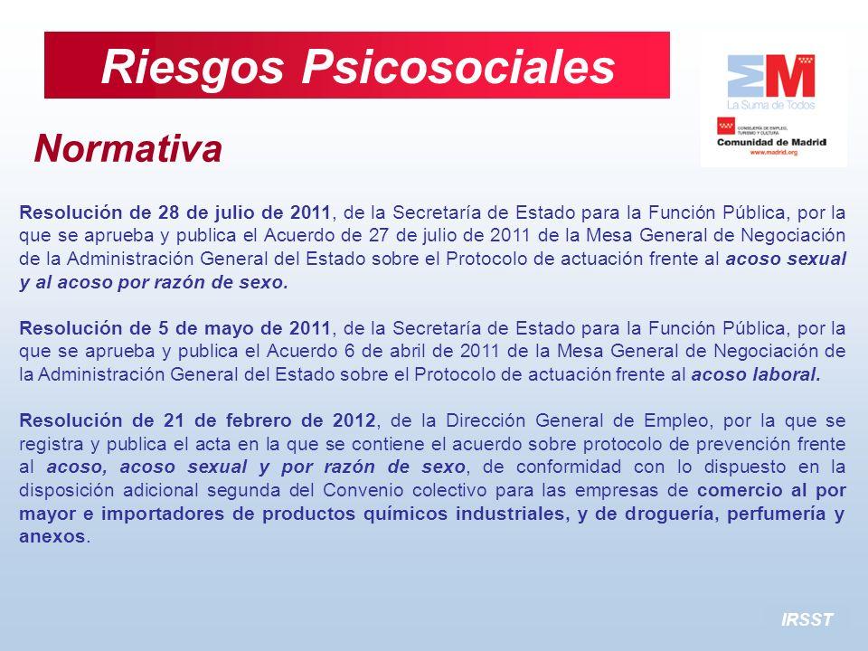 IRSST Riesgos Psicosociales Normativa Resolución de 28 de julio de 2011, de la Secretaría de Estado para la Función Pública, por la que se aprueba y p