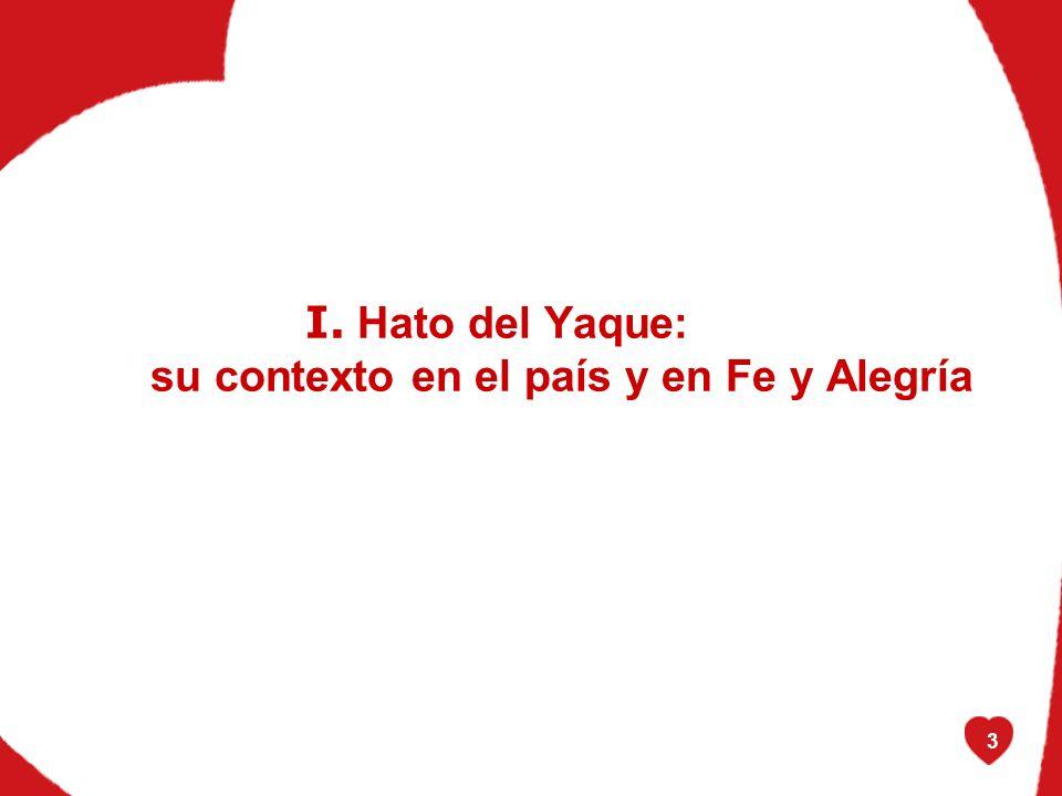 3 I. Hato del Yaque: su contexto en el país y en Fe y Alegría
