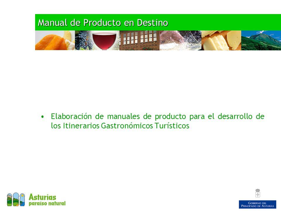 Manual de Producto en Destino Elaboración de manuales de producto para el desarrollo de los Itinerarios Gastronómicos Turísticos