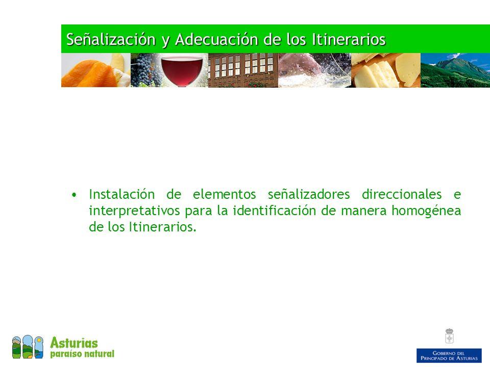 Señalización y Adecuación de los Itinerarios Instalación de elementos señalizadores direccionales e interpretativos para la identificación de manera homogénea de los Itinerarios.