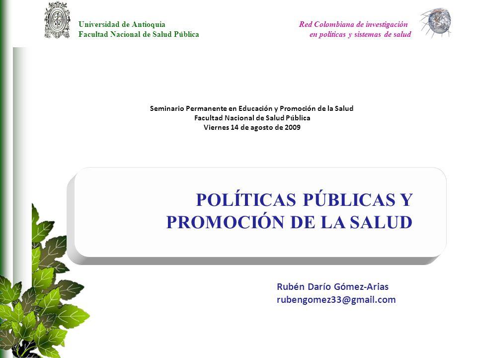 Rubén Darío Gómez-Arias rubengomez33@gmail.com Rubén Darío Gómez-Arias rubengomez33@gmail.com Universidad de Antioquia Facultad Nacional de Salud Públ