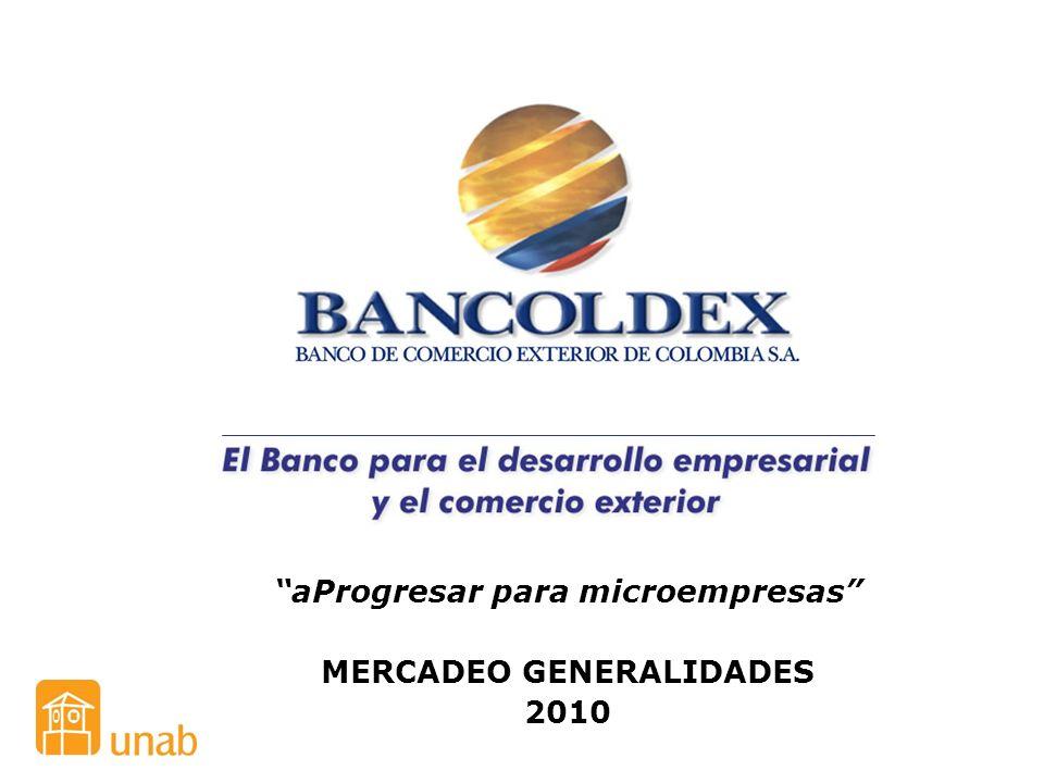 aProgresar para microempresas MERCADEO GENERALIDADES 2010