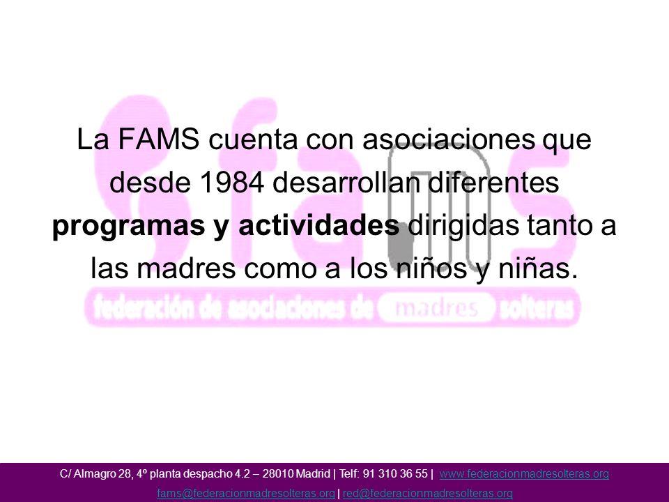 La FAMS cuenta con asociaciones que desde 1984 desarrollan diferentes programas y actividades dirigidas tanto a las madres como a los niños y niñas.