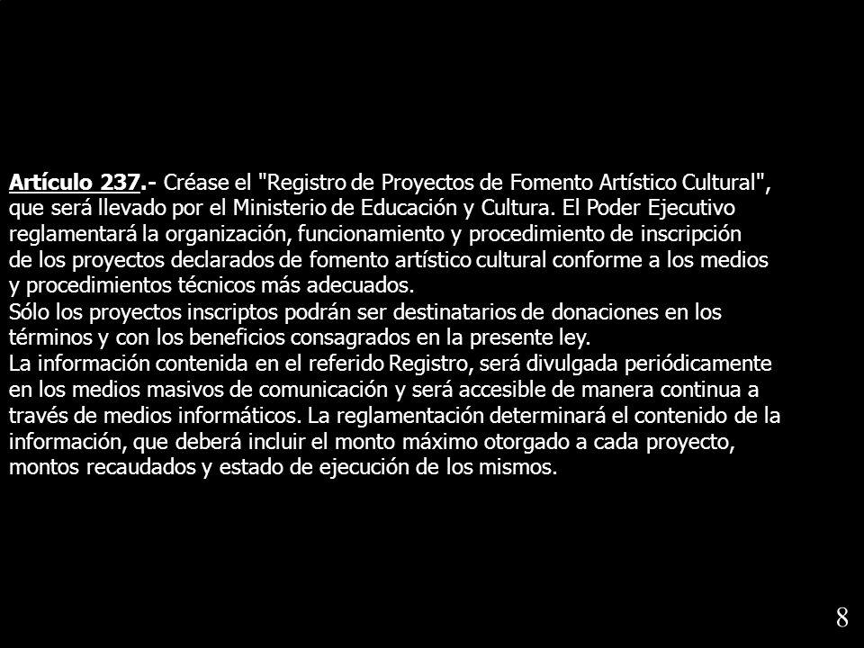 Artículo 237.- Créase el