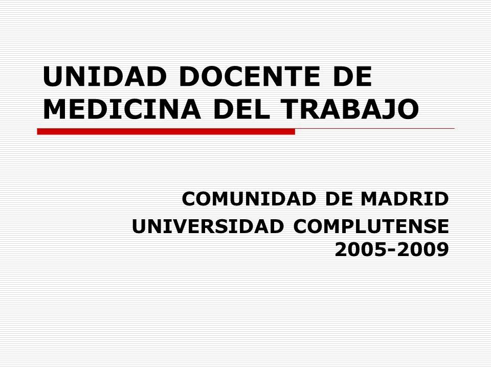 DISPOSITIVOS Escuela de Medicina del Trabajo de la Universidad Complutense Hospitalarios Centros de salud Servicios de prevención Entidades colaboradoras